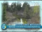 Benzie Water Festival 2012 - Benzie Watersheds