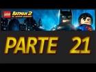 LEGO Batman 2: DC Super Heroes - Parte 21