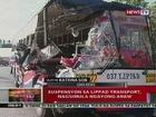 QRT: Suspensyon sa Lippad Transport, nagsimula ngayong araw