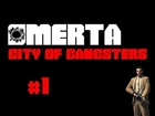 Omerta: City of Gangsters - Sandbox Playthrough, #1!