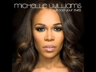 If We Had Your Eyes - Michelle Williams [Audio - Available on iTunes]