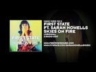 First State ft. Sarah Howells - Skies On Fire